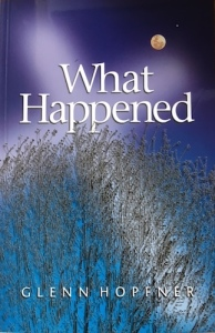 What-Happened-Book-cover-author-Glenn-Hopfner